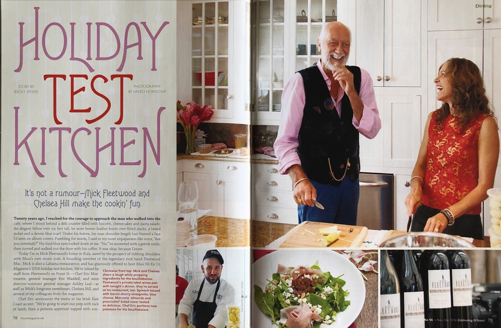 Editorial Assignment for Maui No Ka Oi Magazine -Holiday Test Kitchen with Mick Fleetwood